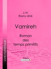 Vamireh: Roman des temps primitifs