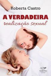 A verdadeira realização sexual