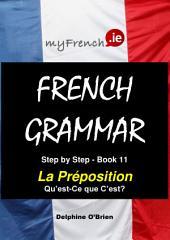 La Préposition Qu'est Ce que C'est?: French Grammar