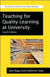 Teaching for Quality Learning at University: What the Student Does