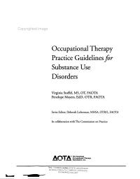 Occupational Therapy Practice Guidelines for Substance Use Disorders PDF