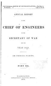 Annual Report of the Chief of Engineers to the Secretary of War for the Year ...: Volume 3