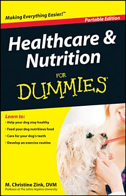 Healthcare and Nutrition For Dummies    Portable Edition PDF