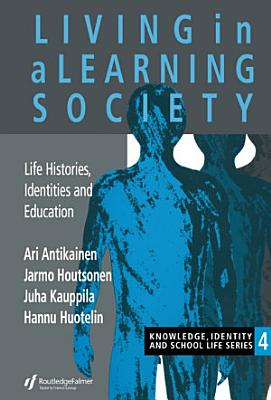 Living In A Learning Society
