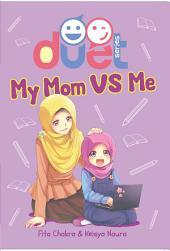My Mom vs Me: DUET!