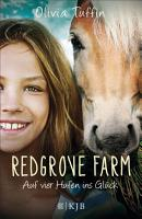 Redgrove Farm     Auf vier Hufen ins Gl  ck PDF