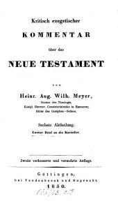 Kritisch-exegetischer Kommentar über das Neue Testament: Zweiter Brief an die Korinther. II,6