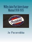 Willys Auto Part Interchange Manual 1930-1935