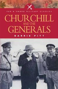 Churchill and the Generals Book