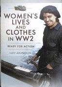Women s Lives and Clothes in WW2