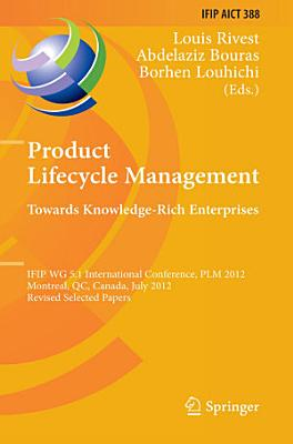 Product Lifecycle Management  Towards Knowledge Rich Enterprises PDF