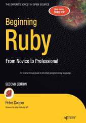 Beginning Ruby: From Novice to Professional, Edition 2