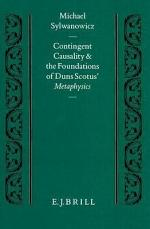Contingent Causality and the Foundations of Duns Scotus' Metaphysics