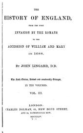 The History of England, from the First Invasion by the Romans to the Accession of William and Mary in 1688: Volumes 3-4