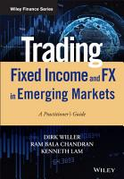 Trading Fixed Income and FX in Emerging Markets PDF