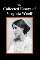 The Collected Essays of Virginia Woolf PDF