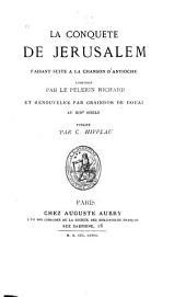 La conquête de Jérusalem: faisant suite à la Chanson d'Antioche