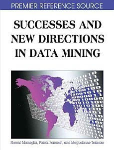 Successes and New Directions in Data Mining PDF