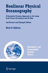 Nonlinear Physical Oceanography: A Dynamical Systems Approach to the Large Scale Ocean Circulation and El Niño,, Edition 2