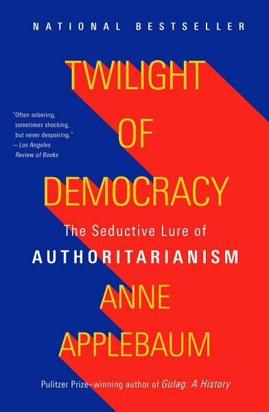Download Twilight of Democracy Book