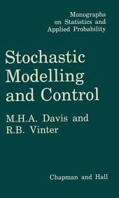 Stochastic Modelling and Control