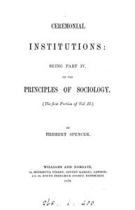 The Principles of Sociology  pt 4 Ceremonial institutions PDF