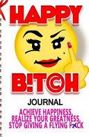 Happy Bitch