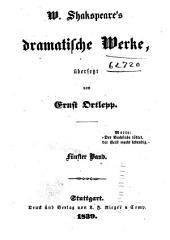 W. Shakspeare's dramatische Werke: Othello. Berlorne Liebesmüh. Die lustigen Weiber von Windsor. Das Wintermährchen. König Johann