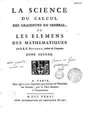 La Science du Calcul des Grandeurs en General ou les Elemens des Mathematiques: Book 2