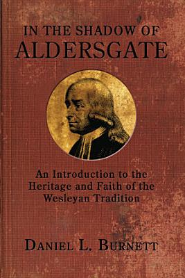 In the Shadow of Aldersgate PDF