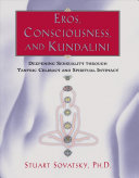Eros, Consciousness, and Kundalini