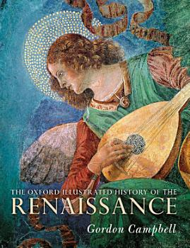 The Oxford Illustrated History of the Renaissance PDF