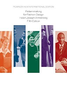 Patternmaking for Fashion Design  Pearson New International Edition