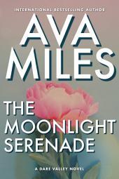 The Moonlight Serenade: (Dare Valley: Book 11)