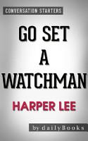 Go Set a Watchman  A Novel by Harper Lee   Conversation Starters PDF