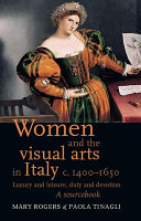 Women and the Visual Arts in Italy c. 1400-1650