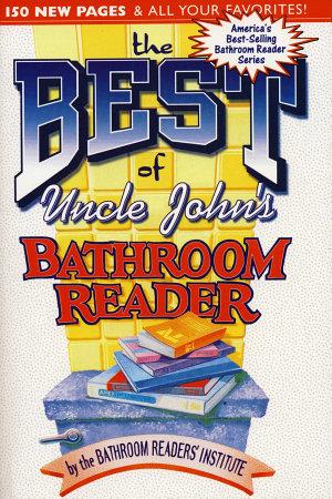 The Best of Uncle John s Bathroom Reader