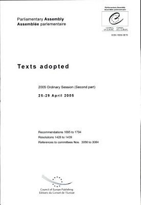 Texts adopted at the second part of the 2005 ordinary session of the Parliamentary Assembly  25 29 April 2005 PDF
