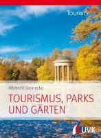 Tourism NOW  Tourismus  Parks und G  rten PDF