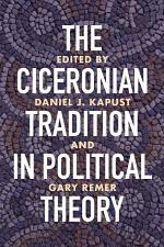 The Ciceronian Tradition in Political Theory