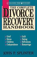 The Complete Divorce Recovery Handbook PDF