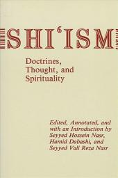 Shi'ism: Doctrines, Thought, and Spirituality