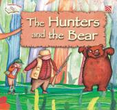 The Hunters and the Bear