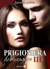Prigioniera del vampiro - vol. 3