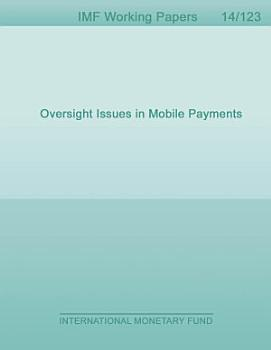 Oversight Issues in Mobile Payments PDF