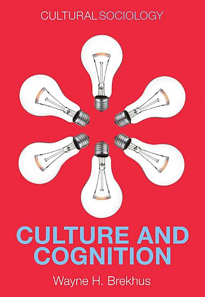 Download Culture and Cognition Book