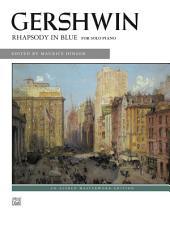 Rhapsody in Blue (Solo Piano Version): Advanced Piano Solo