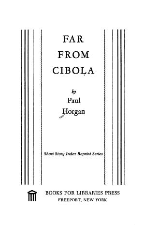 Far from Cibola