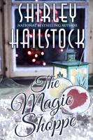 The Magic Shoppe  The Holiday Collection   Book 1  PDF