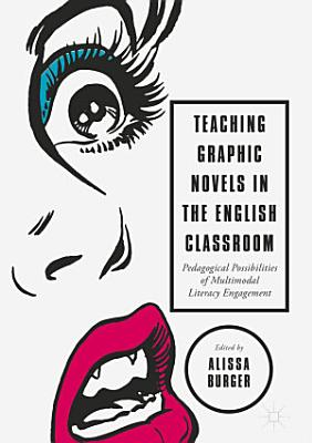 Teaching Graphic Novels in the English Classroom PDF